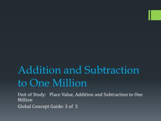 Addition and Subtraction to One Million