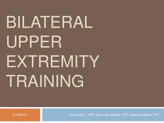 Bilateral Upper Extremity Training