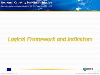 Logical Framework and Indicators