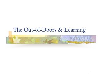 The Out-of-Doors & Learning