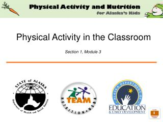Physical Activity in the Classroom Section 1, Module 3