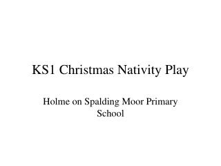 KS1 Christmas Nativity Play