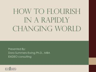 How To Flourish in a Rapidly Changing World