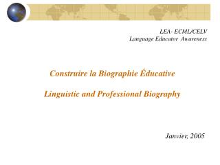 Construire la Biographie Éducative Linguistic and Professional Biography