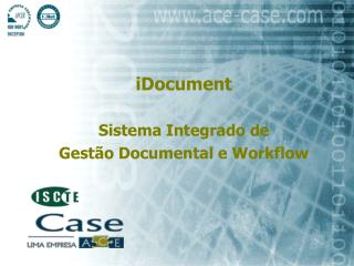 iDocument Sistema Integrado de  Gestão Documental e Workflow