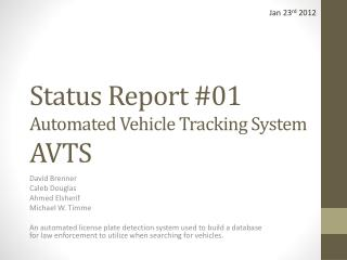Status Report #01 Automated Vehicle Tracking System  AVTS