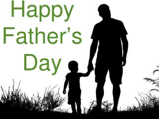 Happy Father ' s Day