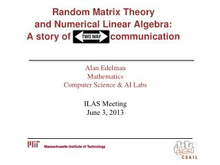 Random Matrix Theory and Numerical Linear Algebra: A story of               communication