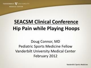SEACSM Clinical Conference Hip Pain while Playing Hoops