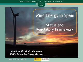 Wind Energy in Spain Status and Regulatory Framework