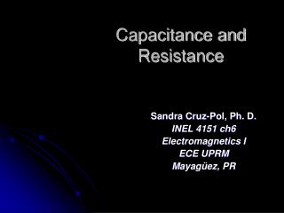 Capacitance and Resistance