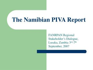 The Namibian PIVA Report
