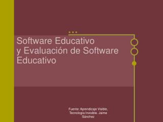 Software Educativo y Evaluaci ón de Software Educativo
