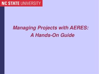 Managing Projects with AERES: A Hands-On Guide