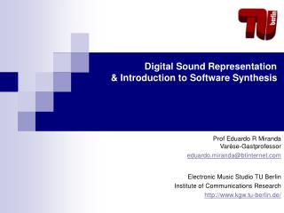 Digital Sound Representation  & Introduction to Software Synthesis