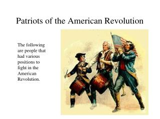 Patriots of the American Revolution