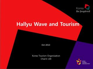 Hallyu  Wave and Tourism