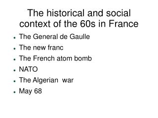 The historical and social context of the 60s in France