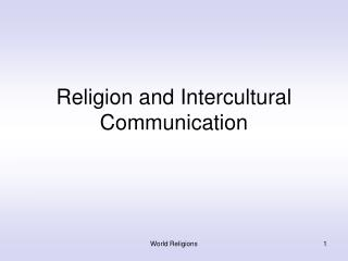 Religion and Intercultural Communication