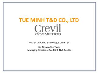 TUE MINH T&D CO., LTD