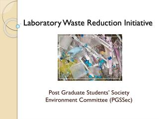 Laboratory Waste Reduction Initiative