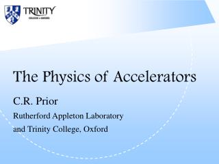 The Physics of Accelerators