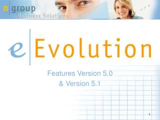 Features Version 5.0  & Version 5.1