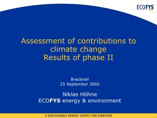 Assessment of contributions to climate change Results of phase II