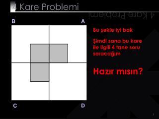 4 Kare Problemi