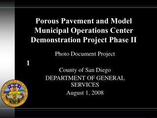 Porous Pavement and Model Municipal Operations Center Demonstration Project Phase II