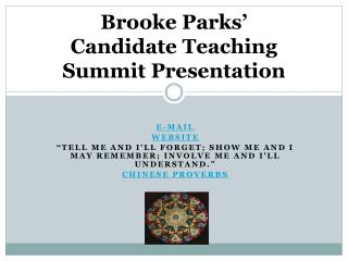Brooke Parks' Candidate Teaching  Summit Presentation