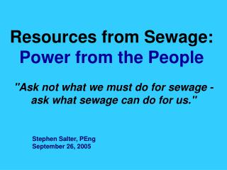 Resources from Sewage:   Power from the People
