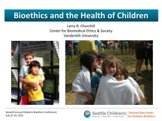 Bioethics and the Health of Children
