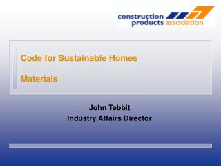Code for Sustainable Homes Materials