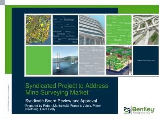 Syndicated Project to Address Mine Surveying Market