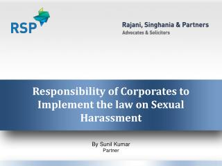 Responsibility of Corporates to Implement the law on Sexual Harassment