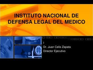 INSTITUTO NACIONAL DE DEFENSA LEGAL DEL MEDICO