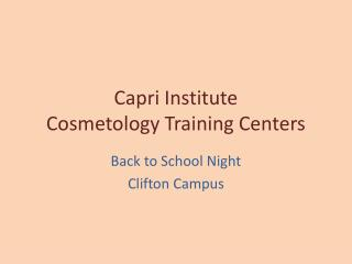 Capri Institute  Cosmetology Training Centers