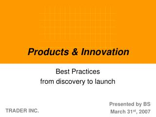 Products & Innovation