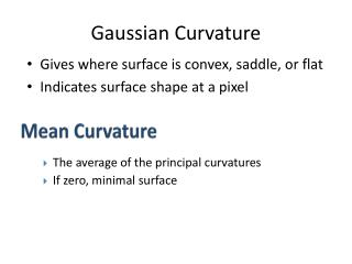 Gaussian Curvature
