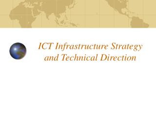 ICT Infrastructure Strategy and Technical Direction