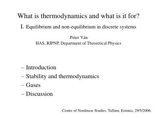 Introduction Stability and thermodynamics Gases Discussion