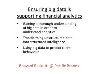 Ensuring big data is supporting financial analytics