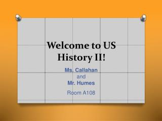 Welcome to US History II!
