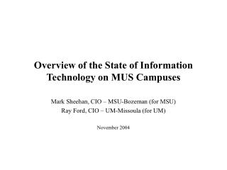 Overview of the State of Information Technology on MUS Campuses