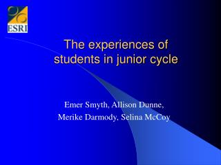 The experiences of  students in junior cycle