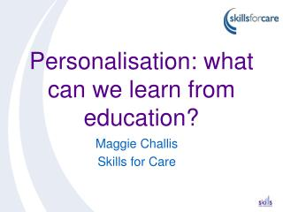 Personalisation: what can we learn from education?