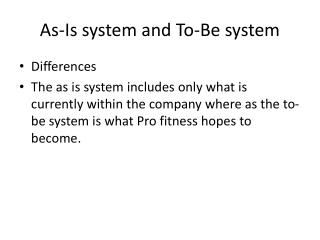 As-Is system and To-Be system