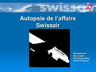 Autopsie de l'affaire Swissair