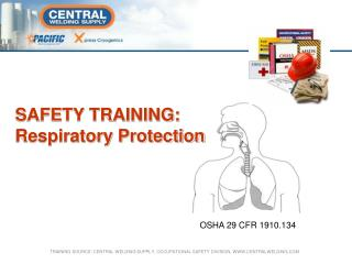SAFETY TRAINING: Respiratory Protection